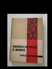 UMORISTI DI TUTTO IL MONDO (CURCIO EDITORE 1954)