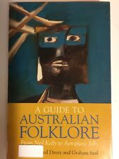 A Guide to Australian Folklore by Gwenda Beed Davey Graham Seal Ned Kelly Tales
