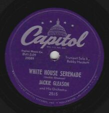 Jackie Gleason – 78 rpm Capitol 2515: The President's Lady/White House Serenade;