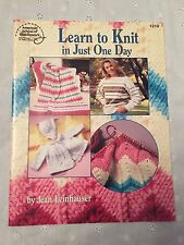 Learn to Knit in Just One Day by Jean Leinhauser