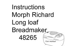 User manual / recipes for Morphy Richards long loaf breadmaker 48265, 25 pages