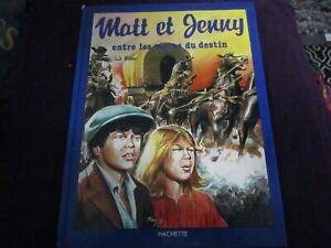"""LIVRE BD """"MATT ET & JENNY : ENTRE LES MAINS DU DESTIN"""""""