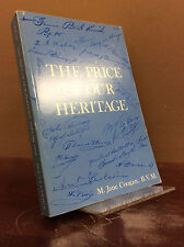 THE PRICE OF OUR HERITAGE By M. Jane Coogan - 1975 Catholic Sisters of Charity