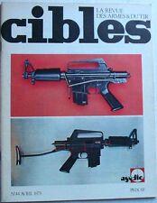 Revue CIBLES - 44 - AVRIL 1973 - REVOLVER SMITH & WESSON MODELE 40 CENTENNIAL