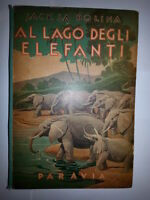 Jack La Bolina - AL LAGO DEGLI ELEFANTI - 1946 - Paravia