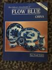 The Collectors Encyclopedia Of Flow Blue China Mary Frank Gaston Hardcover1983