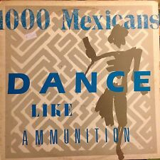 1000 MEXICANS • Dance Like Ammunition • Vinile LP • MADE IN FRANCE