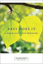 Easy Does It: A Book of Daily 12 Step Meditations (Lakeside-ExLibrary