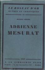 RARE EO N° 1927 + JULIEN GREEN + BELLE DÉDICACE : ADRIENNE MESURAT