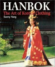 Hanbok: The Art of Korean Clothing, Yang, Sunny, Good Book