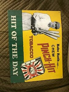"""BABE RUTH PINCH HIT CHEWING TOBACCO - HIT OF THE DAY - METAL SIGN - 12"""" by 16"""""""