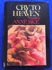 CRY TO HEAVEN - FIRST EDITION SIGNED BY ANNE RICE