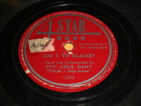 Pvt. Cecil Gant: Am I To Blame? / Soft And Mellow 78 - Blues R&B