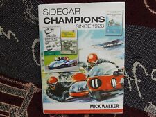 SIDECAR CHAMPIONS SINCE 1923 - MICK WALKER - 2010 BOOK SIGNED BY VARIOUS RIDERS