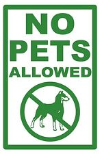 2 - NO PETS ...ALLOWED - SIGNS- #PS-455