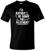 I'd Rather Be Down The Allotment! Men's Comedy T-Shirt Gardening Fathers Day Tee