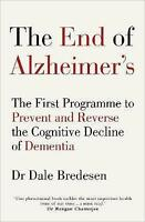 NEW The End of Alzheimer's By Dale E. Bredesen Paperback Free Shipping