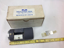 Plm Pt 350-C Cable Insulation Pencilling Tool .953 Bushing bb7 shelf