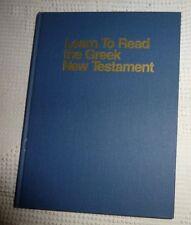 Learn to Read the Greek New Testament HB 1983 Eerdmans Publishing  Ward Powers