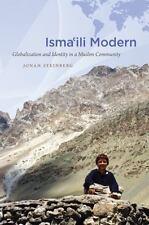 Islamic Civilization and Muslim Networks: Isma'ili Modern : Globalization and...