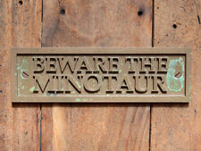 """BEWARE THE MINOTAUR"" New, Cast Bronze Resin Plaque or Gate Sign (Beware of Dog"