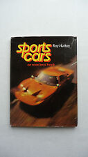 Sports Cars, on Road and Track. Ray Hutton. 1974 book.