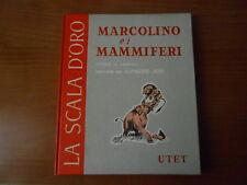MARCOLINO e i MAMMIFERI- ed. UTET 1957- LA SCALA D'ORO 1° serie n.11 -sc.37