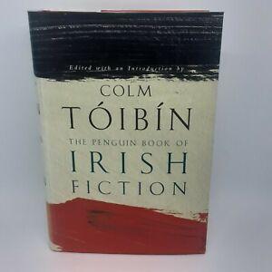 The Penguin Book of Irish Fiction by Colm Toibin (hardback)
