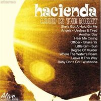 Hacienda - Loud Is the Night (2008)  CD  NEW  SPEEDYPOST