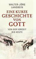 Eine kurze Geschichte von Gott: Von der Vorzeit bis heut... | Buch | Zustand gut