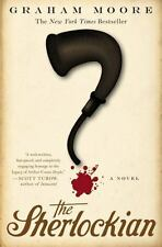 The Sherlockian: By Moore, Graham