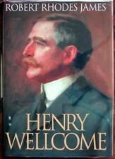 Henry Wellcome (John Curtis Books),Robert Rhodes James