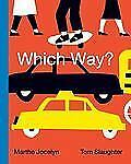 Which Way? Hardcover Marthe Jocelyn