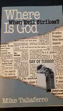 Where Is God When Evil Strikes by Mike Taliaferro (Paperback)