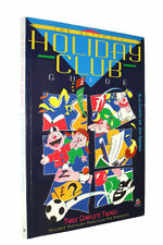 The Ultimate Holiday Club Guide (Barnabas) by Charter, Alan; Hardwick, John; Geo