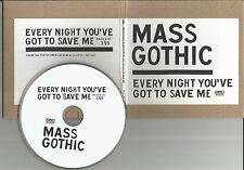 MASS GOTHIC Every Night you've got to save me w/ RADIO EDIT PROMO DJ CD single