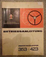 IHC Schlepper 353 + 423 Betriebsanleitung