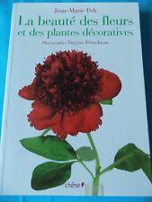 La beauté des fleurs et des plantes décoratives Pelt Jean-Marie, Pérocheau Virg.