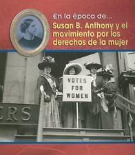 Susan B. Anthony y el movimiento por los derechos de la mujer En la poca de S