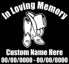 "In Loving Memory Cowboy Boots & Hat Personalized Memorial Decal/Sticker 5.5""H"