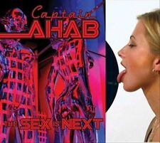 The Sex is Next by Captain Ahab (CD, Sep-2006, A2 Audio)