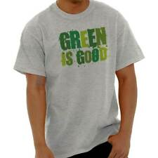 47636b0f3 Green Good Funny Shirt Cool Gift Idea Recycle Save Earth Day T Shirt