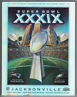 Official NFL Super Bowl XXXIX program! New England Patriots Philadelphia Eagles!