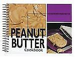 Peanut Butter Cookbook: 101 Recipes with Peanut Butter