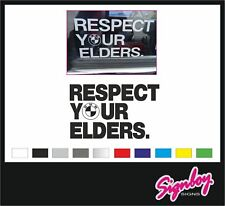 RESPECT YOUR ELDERS - BMW - Classic Decal Sticker E30 M 2002 8 Series 3 5 7