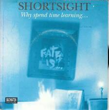Shortsight - Why Spend Time Learning: Agony/Darwin/Wheel/Trace (Viny-EP 1993) !