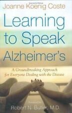 Learning to Speak Alzheimer's : A Groundbreaking Approach for Everyone...