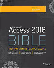 Access 2016 Bible by Michael Alexander, Richard Kusleika (Paperback, 2015)