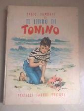 IL LIBRO DI TONINO FABIO TOMBARI FABBRI 1955 LIBRO RAGAZZI PRIMA EDIZIONE