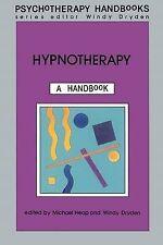 Hypnotherapy: A Handbook by Windy Dryden, Michael Heap (Paperback, 1991)